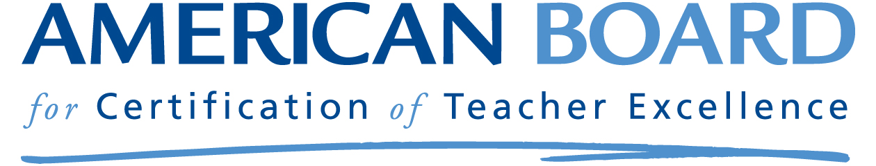 American Board for Certification of Teacher Excellence Inc ...