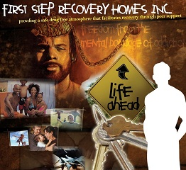 First Step Recovery Homes Inc. – Every long or short ...